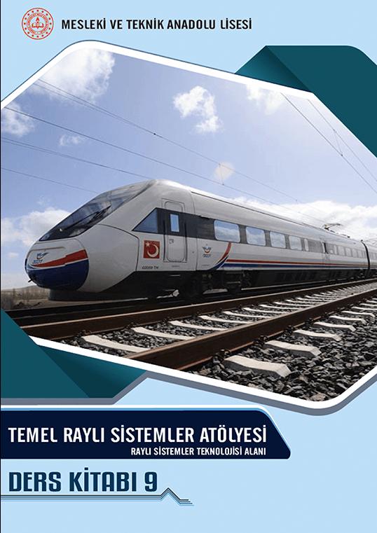 TEMEL RAYLI SİSTEMLER ATÖLYESİ